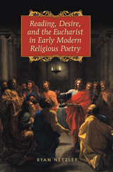 Reading, Desire, and the Eucharist cover